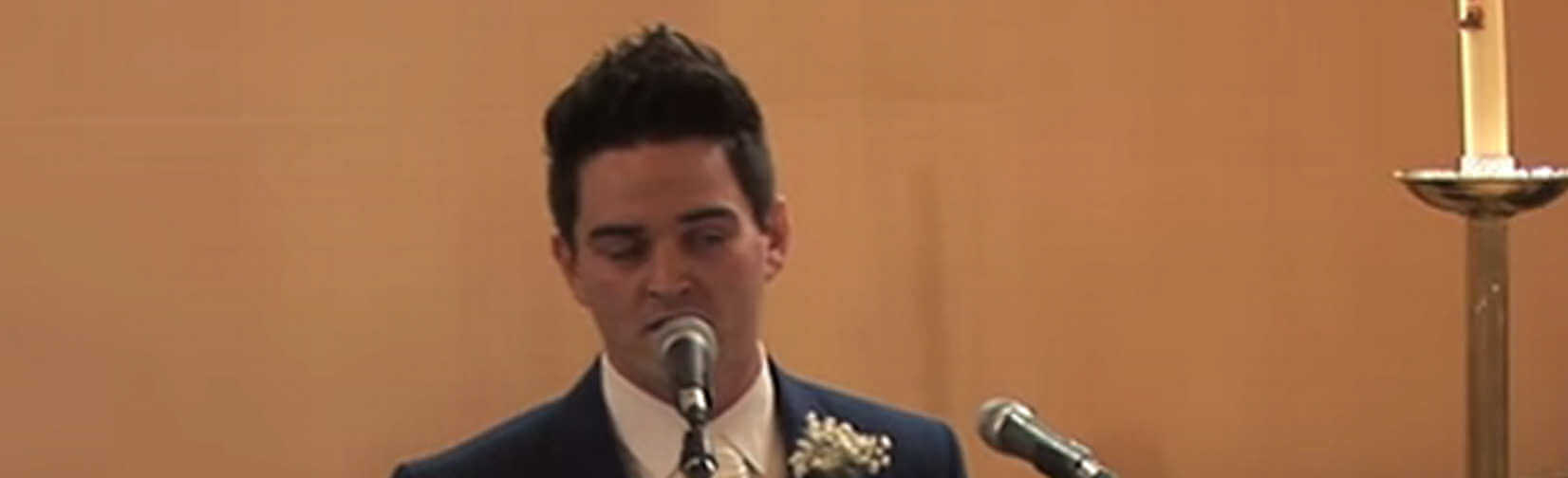 Dean Conaghan broke into song as his beautiful bride sat and watched him in awe